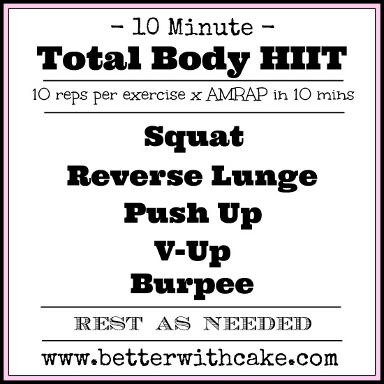 10 Minute {No Equipment} Total Body HIIT Workout - www.betterwithcake.com
