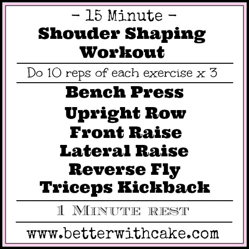 15 Minute Shoulder Shaping Workout - www.betterwithcake.com