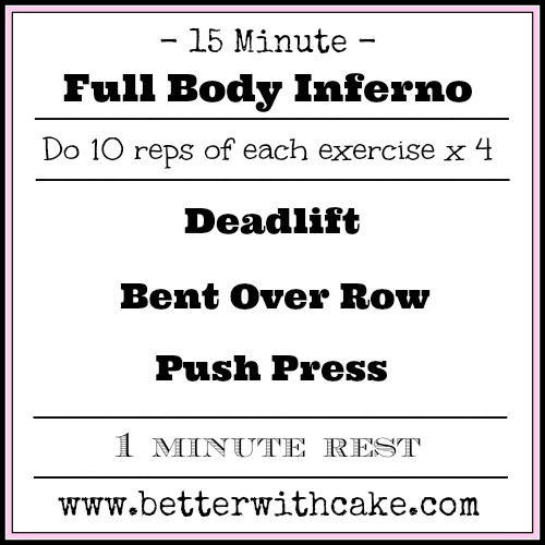 15 minute full body inferno workout - www.betterwithcake.com