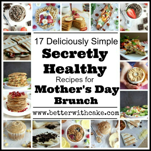 5 Healthy Mothers Day Brunch Recipes in 30 Minutes or Less
