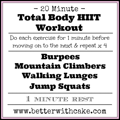 20 Minute - No Equipment - Total Body HIIT Workout - www.betterwithcake.com