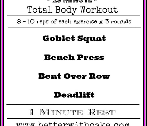 20 Minute Total Body Workout - www.betterwithcake.com