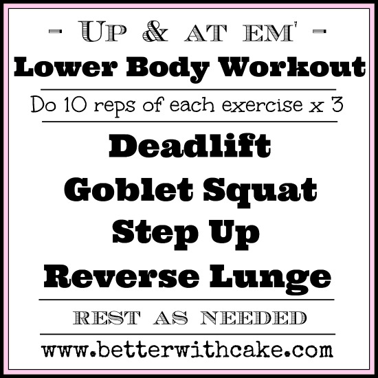 Lower Body Workout & A Healthy