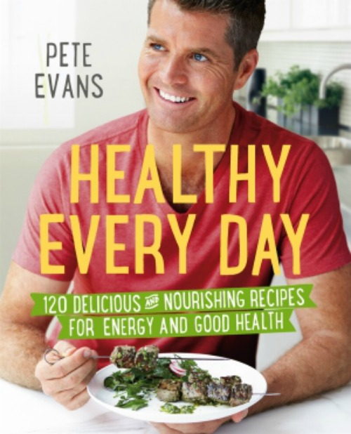 Pete Evans - Healthy Every Day