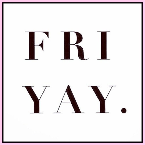 Fri-Yay - www.betterwithcake.com