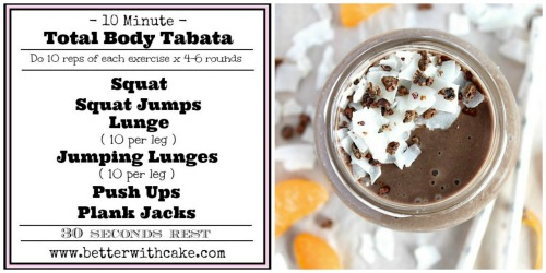 10 minute total body tabata workout & a Pvegan, gluten free & paleo friendly} chocolate orange chiller smoothie - www.betterwithcake.com