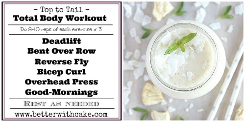 Fit Friday Fun - A {NEW} Top to Toe Total Body Workout & A Bonus Pineapple Ginger Kiss Smoothie Recipe - www.betterwithcake.com