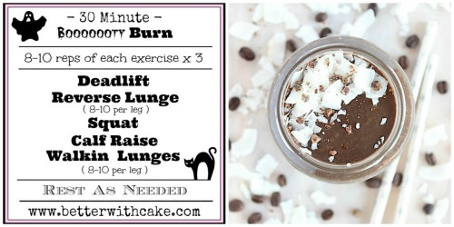 http://betterwithcake.com/desserts/fit-friday-fun-a-30-minute-booooooooty-burning-workout-a-bonus-secretly-healthy-chocolate-mudslide-smoothie-recipe/
