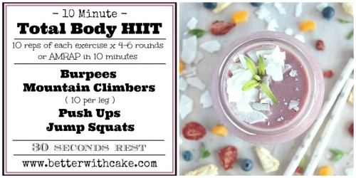 Fit Friday Fun - 10 minute total body HIIT & A Tropical Ginger-berry Smoothie {Vegan, Gluten Free & Paleo Friendly} - www.betterwithcake.com