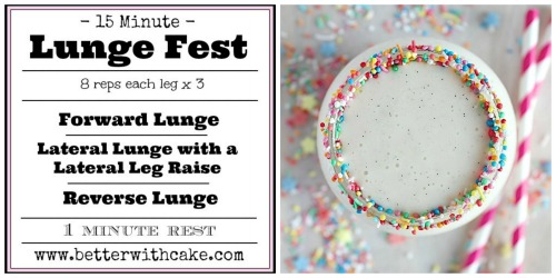 15 Minute Lunge Fest Workout + A {Vegan, Gluten Free & Paleo Friendly} Cake Batter Smoothie Recipe - www.betterwithcake.com