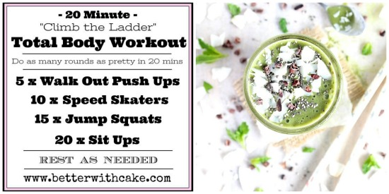 20 Minute {No Equipment} total body workout + A Power Greens Super Smoothie - Vegan - Dairy Free - Sugar Free - Keto - Paleo} - www.betterwithcake.com