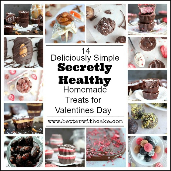 14 Quick & Easy, Healthy Treats for Valentines Day - Gluten Free - Dairy Free - Sugar Free - Grain Free - Keto - Paleo - www.betterwithcake.com