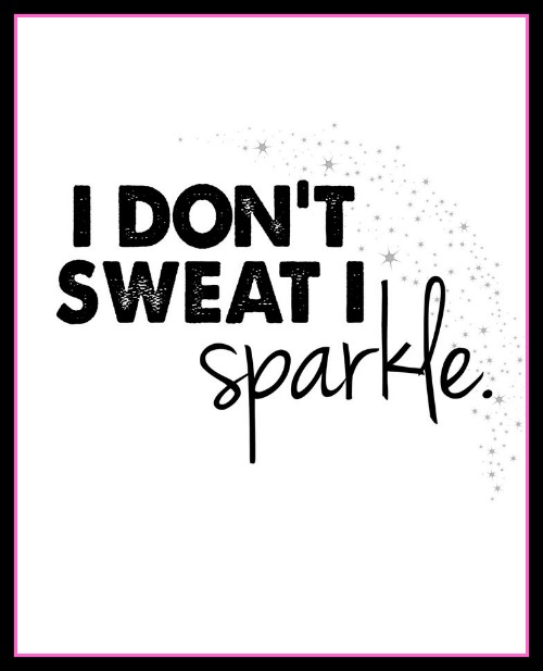 I don't sweat I sparkle - www.betterwithcake.com