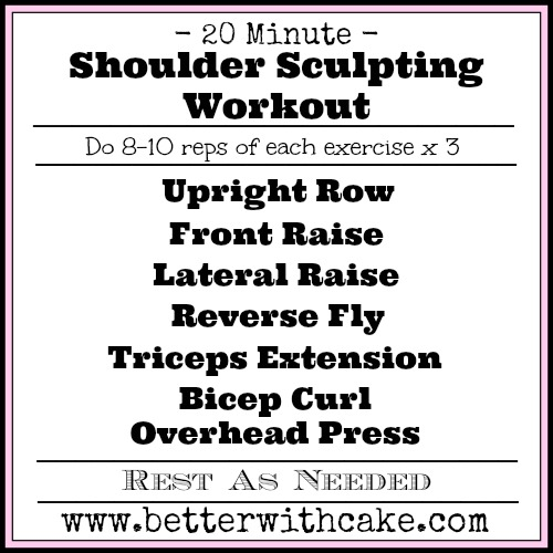 20 Minute Shoulder Sculpting Workout - www.betterwithcake.com