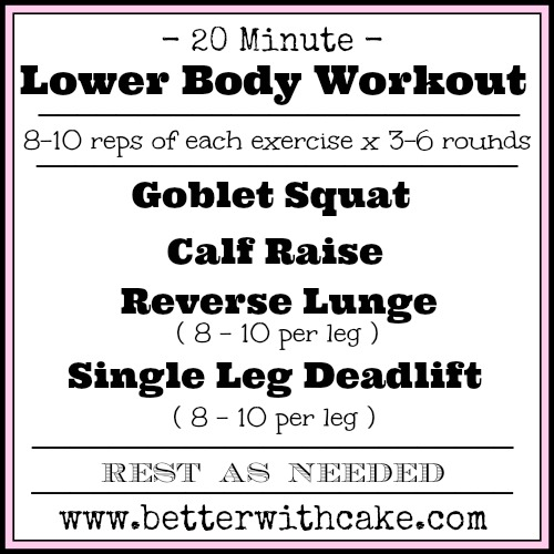 20 Minute {No Equipment} Lower Body Workout - www.betterwithcake.com