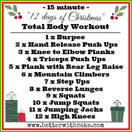 12 Days of Christmas {No Equipment} Total Body Workout - www.betterwithcake.com